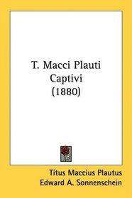 T. Macci Plauti Captivi (1880)