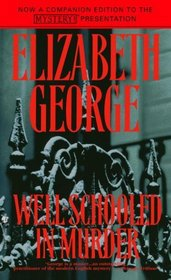Well-Schooled in Murder (Inspector Lynley, Bk 3)
