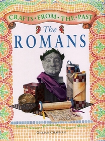 The Romans (Crafts from the Past)