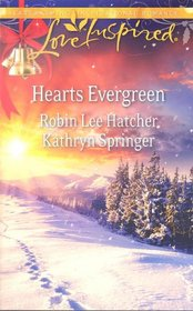 Hearts Evergreen: A Cloud Mountain Christmas / A Match Made for Christmas (Love Inspired)