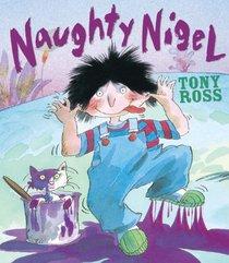 Naughty Nigel
