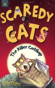 The Killer Catflap (Scaredy Cats)