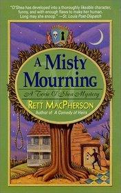 A Misty Mourning (Torie O'Shea, Bk 4)