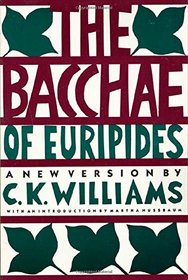 The Bacchae of Euripides: A new version