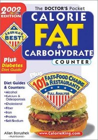The Doctors Pocket Calorie, Fat  Carbohydrate Counter: 2002 Edition, Plus 101 Fast Food Chains and Restaurants