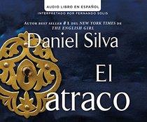 El atraco (The Heist) (Spanish Edition)