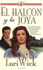 El Halcon y la Joya: The Hawk and the Jewel (Kensington Chronicles #1)