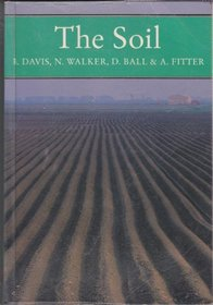 The Soil (Collins New Naturalist)