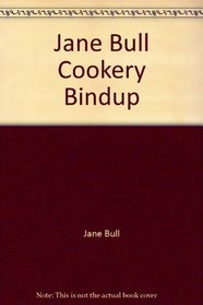 Jane Bull Cookery Bindup