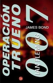 Operaci�n Trueno 007 (Thunderball) (Punto de Lectura) (Spanish Edition)