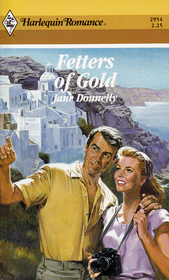 Fetters Of Gold (Harlequin Romance, No 2954)