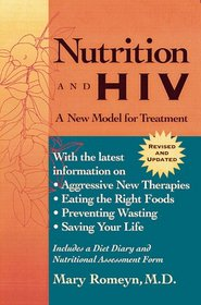 Nutrition and HIV : A New Model for Treatment