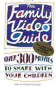 The Family Video Guide