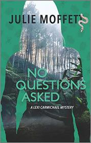 No Questions Asked (A Lexi Carmichael Mystery)