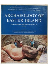 Archaeology of Easter Island: Norwegian Archaeological Expedition Reports