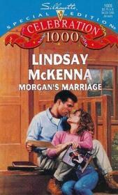 Morgan's Marriage (Morgan's Mercenaries: Love and Danger) (Silhouette Special Edition, No 1005)