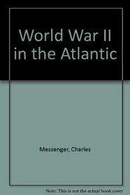 World War II in the Atlantic
