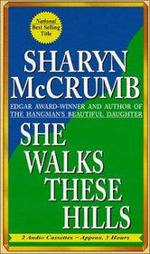 She Walks These Hills (Audio Cassette) (Abridged)