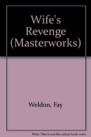 The Wife's Revenge and Other Stories (Large Print Masterworks)