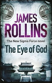 The Eye of God (Sigma Force, Bk 9)