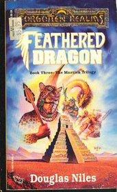 Feathered Dragon (Forgotten Realms: Maztica, Bk 3)