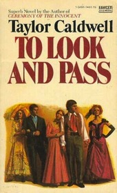 TO LOOK AND PASS (Fawcett Gold Medal Book, P2772)