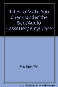 Tales to Make You Check Under the Bed/Audio Cassettes/Vinyl Case