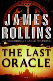 The Last Oracle (Sigma Force, Bk 5)