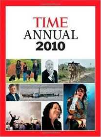 TIME Annual 2010 (Time Annual: the Year in Review)