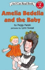 Amelia Bedelia and the Baby (I Can Read Book, Level 2)