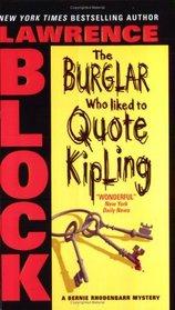 The Burglar Who Liked To Quote Kipling (Bernie Rhodenbarr, Bk 3)