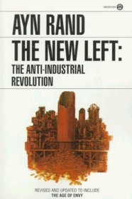 The New Left: The Anti-Industrial Revolution