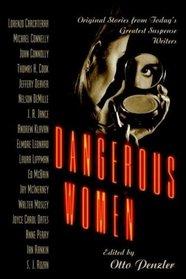 Dangerous Women: Original Stories From Today's Greatest Suspense Writers (Audio CD) (Unabridged)
