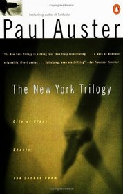 The New York Trilogy: City of Glass / Ghosts / The Locked Room (New York, Bks 1-3)