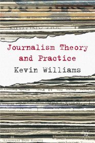 Comparative Journalism: Theory and Practice