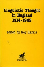 Linguistic Thought in England 1914-1945