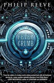 Fever Crumb (Fever Crumb, Bk 1)