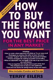 How to Buy the Home You Want, for the Best Price, in Any Market