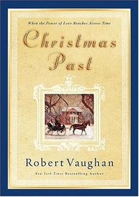 Christmas Past : When the Power of Love Reaches Across Time