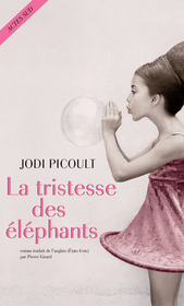 La tristesse des elephants (Leaving Time) (French Edition)