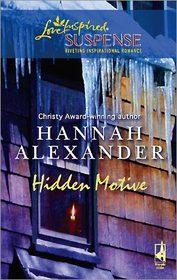 Hidden Motive (aka The Crystal Cavern) (Love Inspired Suspense, No 95)