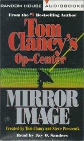 Mirror Image (Tom Clancy's Op Center, #2)