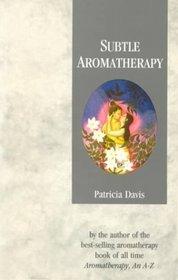 Sublte Aromatherapy
