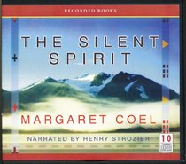 The Silent Spirit by Margaret Coel Unabridged CD Audiobook (Wind River Mystery)