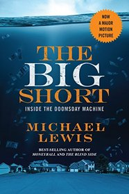 The Big Short: Inside the Doomsday Machine (Movie Tie-in Editions)
