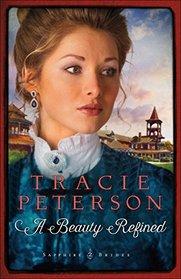 A Beauty Refined (Sapphire Brides, Bk 2)