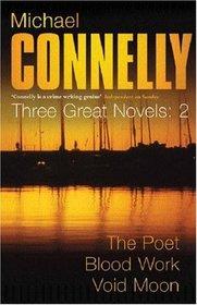 Three Great Novels 'the Poet', 'Blood Work', 'Void Moon