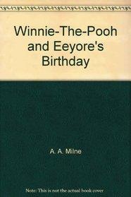 Winnie-The-Pooh and Eeyore's Birthday