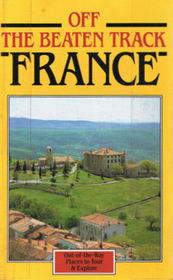 France (Off the Beaten Track)