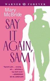 Say It Again, Sam